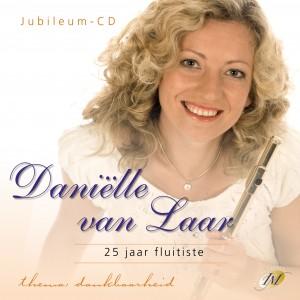 Jubileumconcert Danielle van Laar, 25 jaar fluitiste